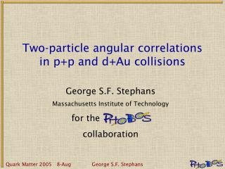 Two-particle angular correlations in p+p and d+Au collisions