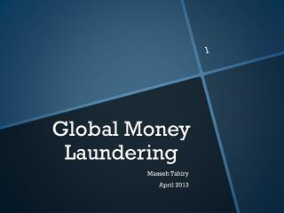 Global Money Laundering