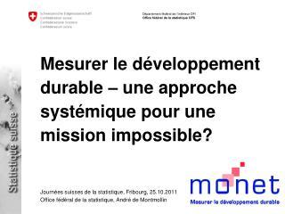 Mesurer le développement durable – une approche systémique pour une mission impossible?