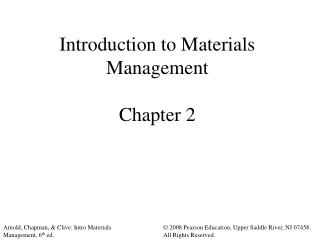 Introduction to Materials Management  Chapter 2