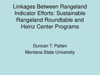 Duncan T. Patten Montana State University