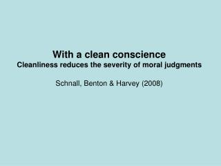Schnall, Benton & Harvey (2008)