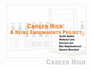 Career High: A Heinz Endowments Project