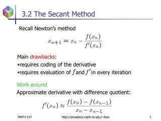 3.2 The Secant Method