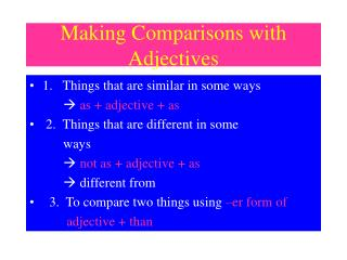 Making Comparisons with Adjectives
