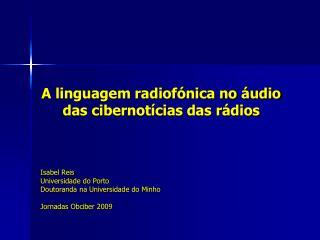 A linguagem radiof nica no  udio das cibernot cias das r dios