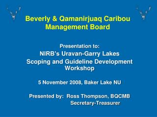 Beverly & Qamanirjuaq Caribou Management Board