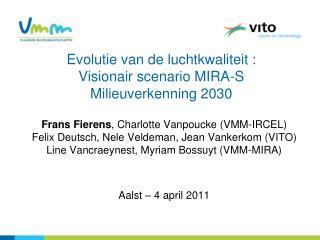 Evolutie van de luchtkwaliteit : Visionair scenario MIRA-S  Milieuverkenning 2030