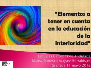 �Elementos a tener en cuenta en la educaci�n de la interioridad�