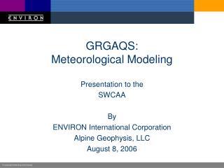 GRGAQS: Meteorological Modeling