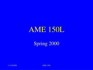 AME 150L