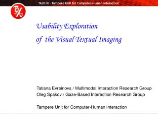 Tatiana Evreinova /  Multimodal Interaction Research Group