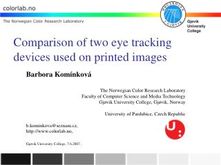 Comparison of two eye tracking devices used on printed images