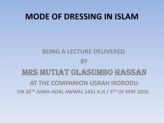MODE OF DRESSING IN ISLAM