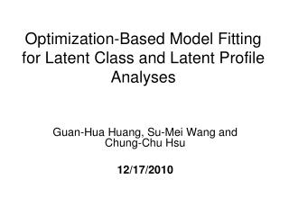 Optimization-Based Model Fitting for Latent Class and Latent Profile Analyses