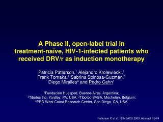 A Phase II, open-label trial in  treatment-na ve, HIV-1-infected patients who received DRV