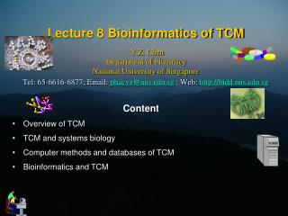Content Overview of TCM  TCM and systems biology Computer methods and databases of TCM