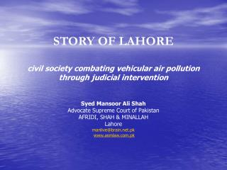 STORY OF LAHORE civil society combating vehicular air pollution through judicial intervention