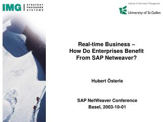 Real-time Business �  How Do Enterprises Benefit From SAP Netweaver?