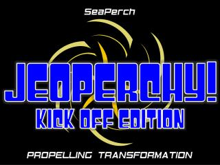 JEOPERCHY ! Kick Off EDITION