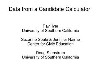 Data from a Candidate Calculator