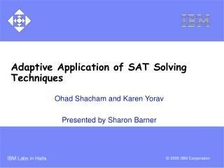 Adaptive Application of SAT Solving Techniques