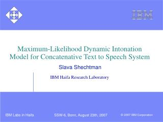 Maximum-Likelihood Dynamic Intonation Model for Concatenative Text to Speech System