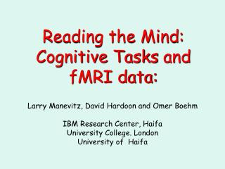 Reading the Mind: Cognitive Tasks and fMRI data: