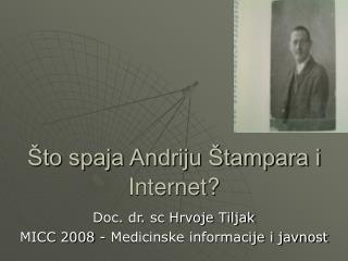 Što spaja Andriju Štampara i Internet?