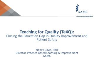 Teaching for Quality ( Te4Q ):