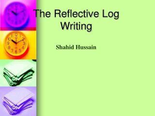 The Reflective Log Writing