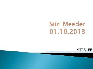 Siiri Meeder 01.10.2013