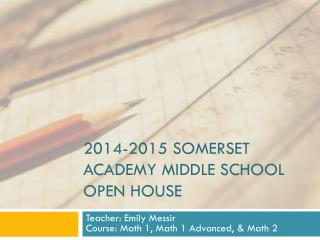 2014-2015 Somerset Academy Middle School Open house
