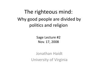 Jonathan Haidt University of Virginia