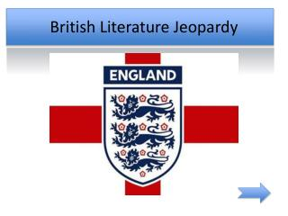 British Literature Jeopardy