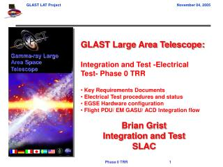 GLAST Large Area Telescope: Integration and Test -Electrical Test- Phase 0 TRR