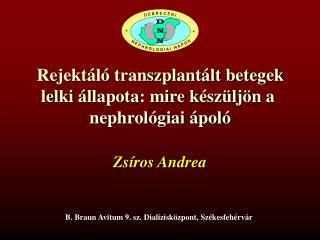 Rejektáló transzplantált betegek lelki állapota: mire készüljön a  nephrológiai ápoló