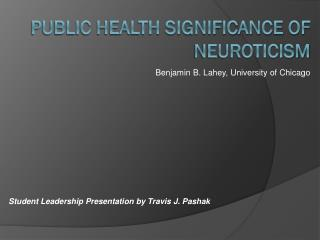 PUBLIC HEALTH SIGNIFICANCE OF NEUROTICISM