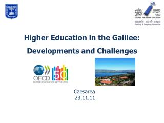 Higher Education in the Galilee:  Developments and Challenges
