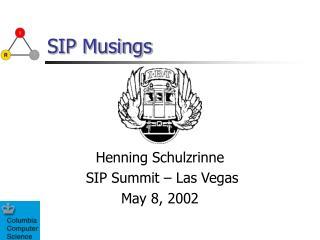 SIP Musings