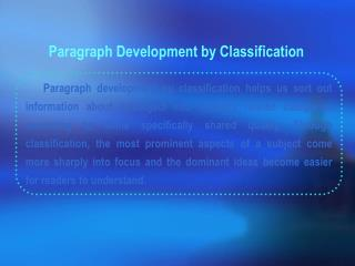 Paragraph Development by Classification