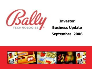 Investor  Business Update September  2006