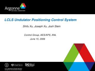 LCLS Undulator Positioning Control System