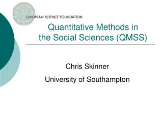 Quantitative Methods in  the Social Sciences QMSS