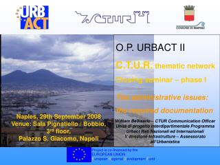 O.P. URBACT II C.T.U.R.  thematic network Closing seminar – phase I