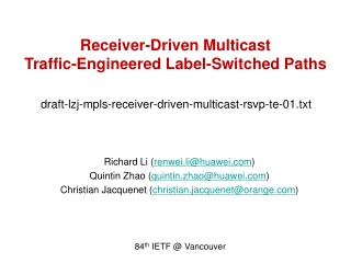 draft-lzj-mpls-receiver-driven-multicast-rsvp-te-01.txt