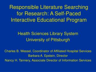 Responsible Literature Searching for Research: A Self-Paced Interactive Educational Program