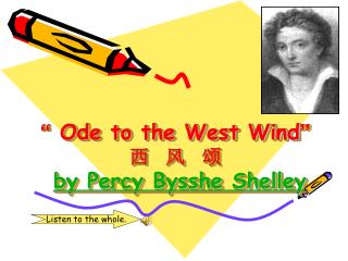�  Ode to the West Wind � ?  ?  ? by Percy Bysshe Shelley