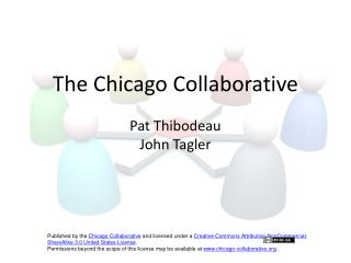 The Chicago Collaborative Pat Thibodeau John Tagler