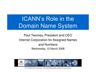 ICANN's Role in the  Domain Name System